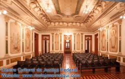 Antigo Plenário do Supremo Tribunal Federal no CCJF